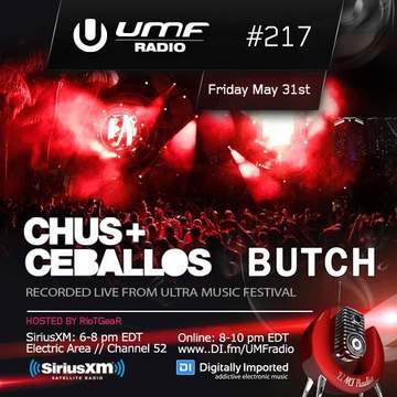 2013-05-31 - Butch, Chus & Ceballos - UMF Radio 217.jpg