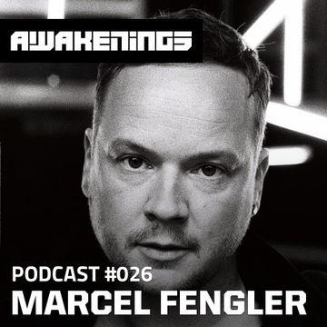 2013-12-11 - Marcel Fengler - Awakenings Podcast 026.jpg