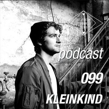 2014-02-26 - Kleinkind - Re-Fresh Music Podcast 099.jpg