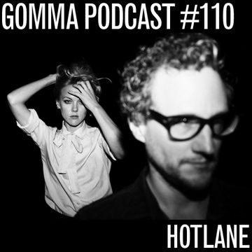 2014-03-03 - Hotlane - Gomma Podcast 110.jpg