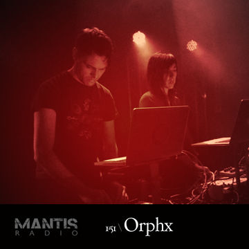 2014-03-05 - DVNT, Orphx - Mantis Radio 151.jpg