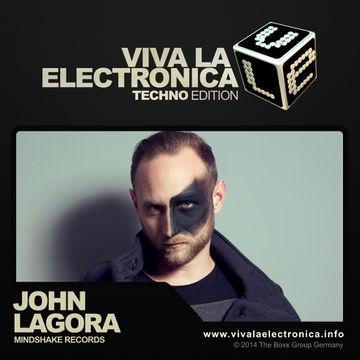 2014-04-03 - John Lagora - Viva La Electronica Techno Edition.jpg