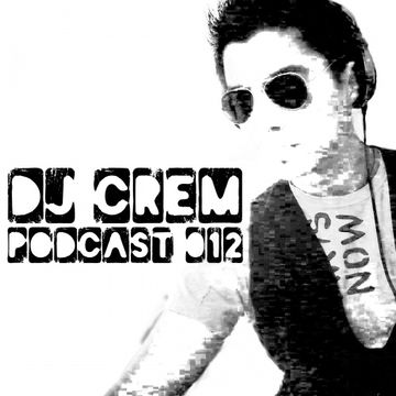 2014-11-22 - DJ Crem - DJ Crem's Podcast 012.jpg