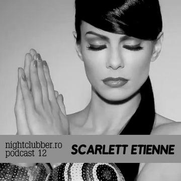 2011-03-09 - Scarlett Etienne - Nightclubber.ro Podcast 12.jpg