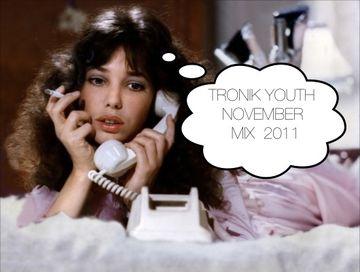 2011-11-04 - Tronik Youth - November Promo Mix.jpg