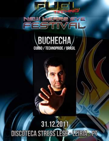 2011-12-31 - Buchecha @ Fuel Techno Pt New Years Eve Festival, StressLess.jpg