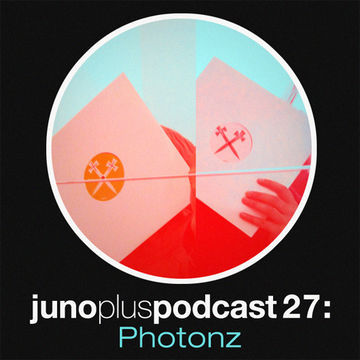2012-02-01 - Photonz - Juno Plus Podcast 27.jpg
