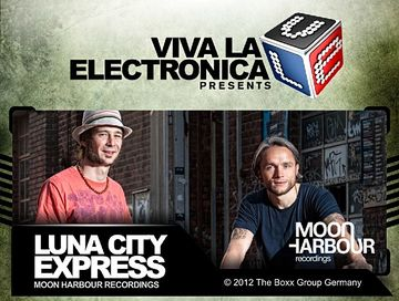 2012-08-07 - Luna City Express - Moon Harbour Special (Viva La Electronica).jpg