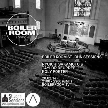 2014-02-20 - Boiler Room x St John's Sessions.jpg