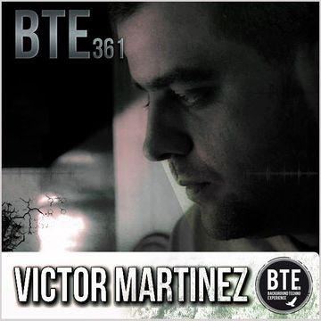 2014-04-26 - Victor Martinez - Background Techno Experience Episode 361.jpg