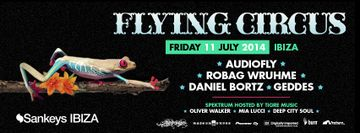 2014-07-11 - Flying Circus Opening Party, Sankeys, Ibiza.jpg