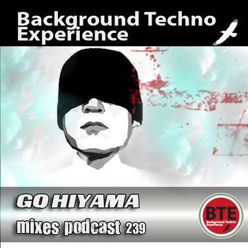 2011-10-21 - Go Hiyama - Background Techno Experience Episode 239.jpg