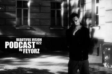 2013-02-04 - Feyorz - Beautiful Vision Podcast 022.jpg