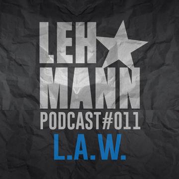2014-09-23 - L.A.W. - Lehmann Podcast 011.jpg