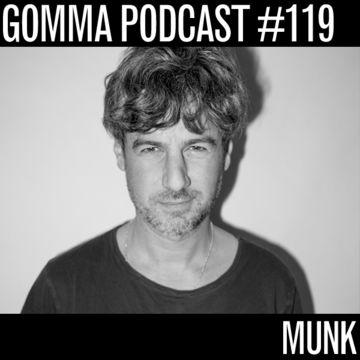 2014-11-12 - Munk - Gomma Podcast 119.jpg