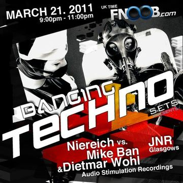 2011-03-21 - Niereich vs Mike Ban & Dietmar Wohl, JNR - Banging Techno Sets 001.jpg