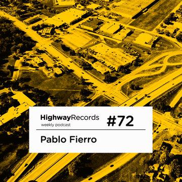 2012-05-28 - Pablo Fierro - Highway Podcast 72.jpg