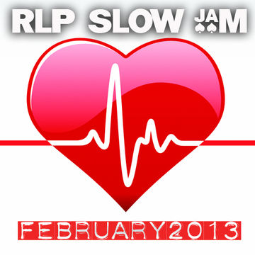 2013-02-16 - RLP - Saturday Night Slow Jam (Promo Mix).jpg