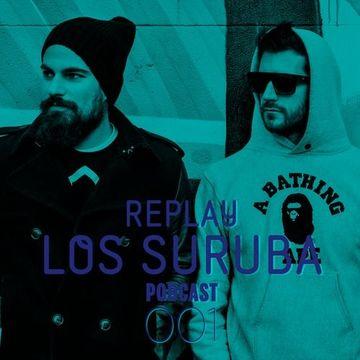 2014-04-23 - Los Suruba - Replay Podcast 001.jpg