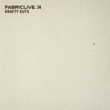 2007 - Krafty Kuts - Fabriclive 34 -1.jpg