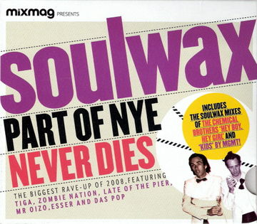 2008-12 - Soulwax - Part Of NYE Never Dies (Mixmag) -1.jpg