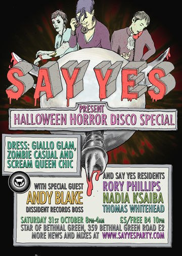 2009-10-31 - Say Yes Horror Disco Special, Star Of Bethnal Green.jpg