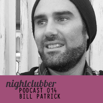 2011-04-22 - Bill Patrick - Nightclubber.ro Podcast 014.jpg