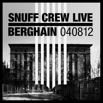 2012-08-04 - Snuff Crew @ Klubnacht, Berghain.jpg