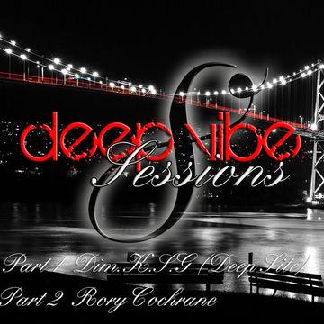 2012-09 - Rory Cochrane, Dim.K.S.G - Deep Vibe Sessions Episode 8.jpg