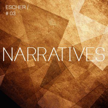 2012-11-24 - Escher - Narratives Music Podcast 3.jpg