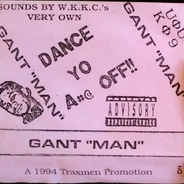1994 - Gant Man - Dance Yo Ass Off.jpg