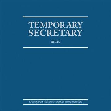 2009-10-09 - Dixon - Temporary Secretary.jpg