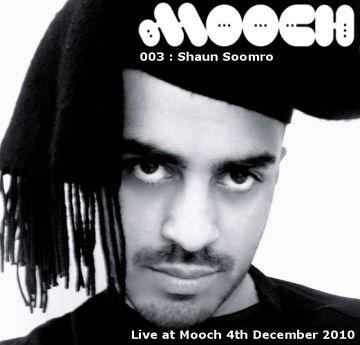 2010-12-14 - Shaun Soomro - Mooch Podcast 003.jpg