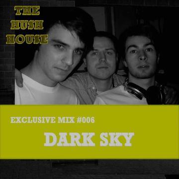 2010 - Dark Sky - Hush House Exclusive Mix 006.jpg