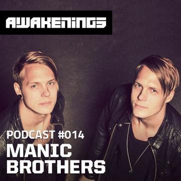 2013-04-17 - Manic Brothers - Awakenings Podcast 014.jpg