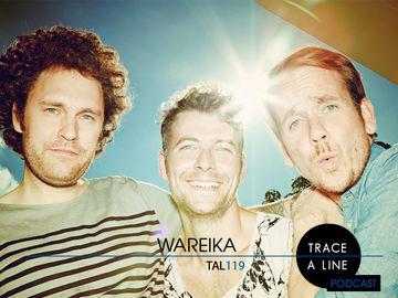 2013-10-22 - Wareika - Trace A Line Podcast (TAL119).jpg