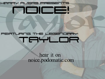 2009-07-10 - Taylor - Noice! Podcast.jpg