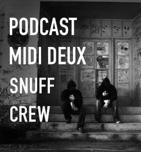 2011-12-13 - Snuff Crew - Midi Deux Podcast 52.jpg