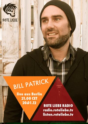 2012-01-20 - Bill Patrick @ Rote Liebe Radio.png