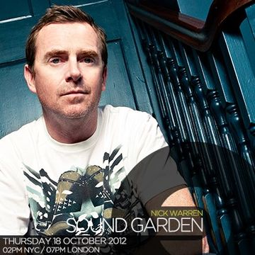 2012-10-18 - Nick Warren - Sound Garden 014, Frisky Radio.jpg