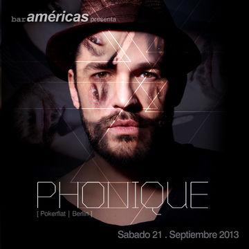 2013-09-21 - Phonique @ Bar Americas.jpg