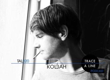 2010-06-30 - Koljah - Trace A Line Podcast (TAL020).jpg