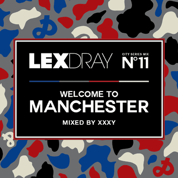 2013-07-01 - xxxy - Lexdray City Series Mix Volume 11 Welcome To Manchester.png