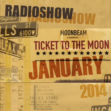 2014-01-16 - Moonbeam - Ticket To The Moon 001.jpg
