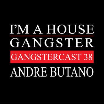 2014-07-02 - Andre Butano - Gangstercast 38.jpg