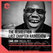 2016-08-09 - Carl Cox @ The Revolution Last Chapter Radioshow, Ibiza Global Radio.png