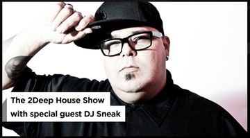 2012-03-10 - Tom Bulwer, DJ Sneak - 2Deep House Show.jpg