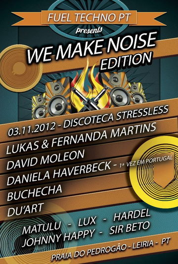 2012-11-03 - Fuel Techno PT Presents W Make Noise Edition, StressLess.jpg