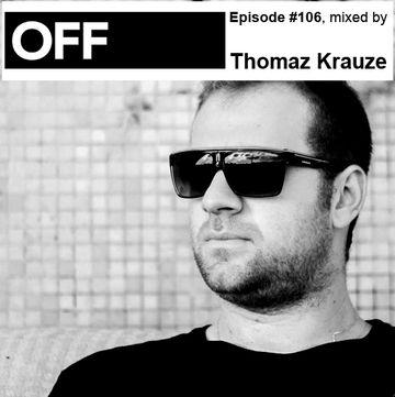 2013-07-31 - Thomaz Krauze - OFF Recordings Podcast 106.jpg