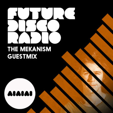 2013-08-08 - Sean Brosnan, The Mekanism - Future Disco Radio 006.jpg
